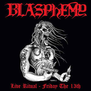 Blasphemy: Live Ritual Friday the 13th, LP